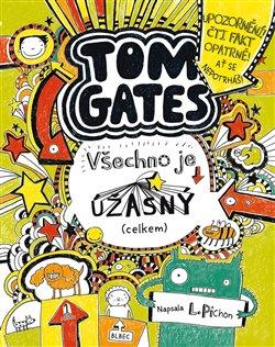 Obálka titulu Tom Gates 10: Všechno je úžasný (celkem)