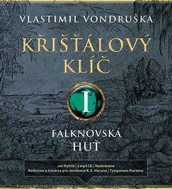 Obálka titulu Křišťálový klíč I. - Falknovská huť (1695 - 1713)