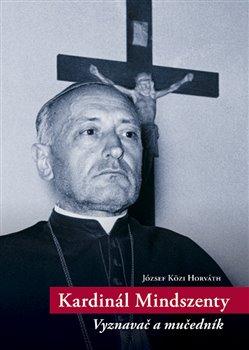 Obálka titulu Kardinál Mindszenty