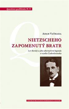 Obálka titulu Nietzscheho zapomenutý bratr