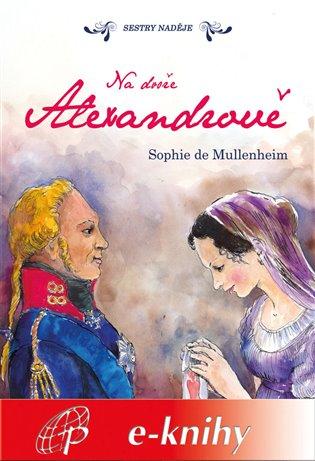 Na dvoře Alexandrově - Sophie de Mullenheim | Booksquad.ink