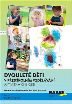 Obálka titulu Dvouleté děti v předškolním vzdělávání III - aktivity a činnosti