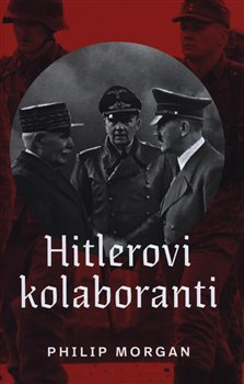Obálka titulu Hitlerovi kolaboranti