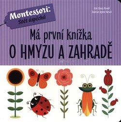 Obálka titulu Má první knížka o hmyzu a zahradě
