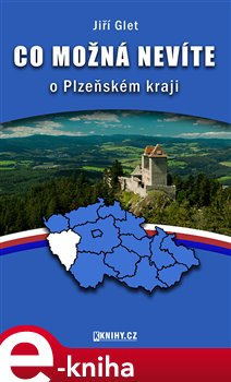 Obálka titulu Co možná nevíte o Plzeňském kraji