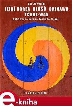 Obálka titulu Kolem kolem Koreje, Japonska a Tchaj-wanu