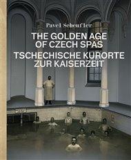 The Golden Age of Czech Spas / Tschechische Kurorte zur Kaiserzeit