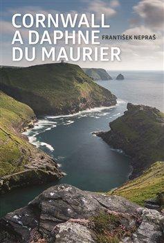 Obálka titulu Cornwall a Daphne du Maurier