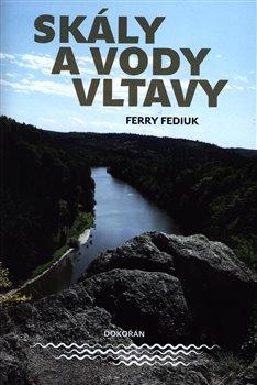Obálka titulu Skály a vody Vltavy