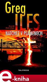 Obálka titulu Natchez v plamenech