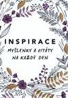 INSPIRACE - MYŠLENKY A CITÁTY NA KAŽDÝ D