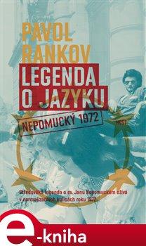 Legenda o jazyku. Nepomucký 1972 - Pavol Rankov