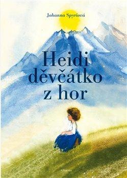 Heidi, děvčátko z hor - Johanna Spyriová