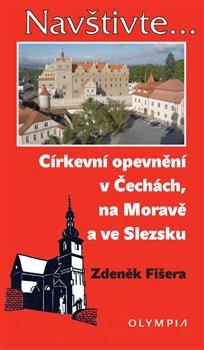 Obálka titulu Církevní opevnění v Čechách, na Moravě a ve Slezsku