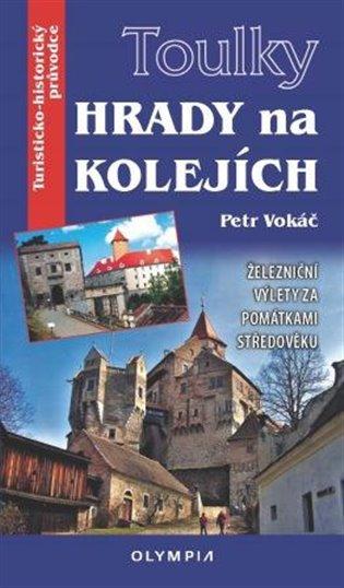 Hrady na kolejích - Petr Vokáč   Replicamaglie.com