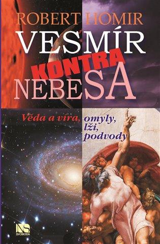 VESMÍR KONTRA NEBESA