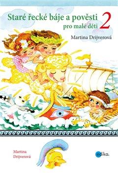 Obálka titulu Staré řecké báje a pověsti pro malé děti 2
