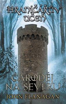 Obálka titulu Hraničářův učeň - Kniha šestá - Čaroděj na severu
