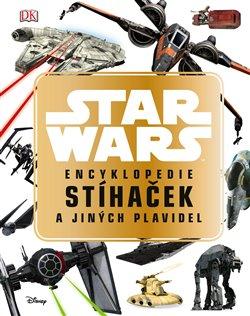 Obálka titulu Star Wars Encyklopedie stíhaček a jiných plavidel