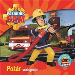 Obálka titulu Požárník Sam - Požár vodojemu
