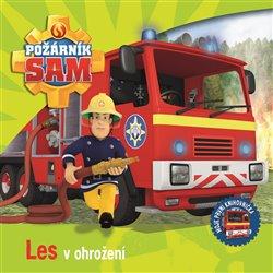 Obálka titulu Požárník Sam - Les v ohrožení