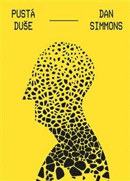 Autor Literární bašta recenzuje pro OKO knihu Pustá duše od Dana Simmonse.