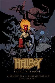 Obálka titulu Hellboy: Půlnoční cirkus