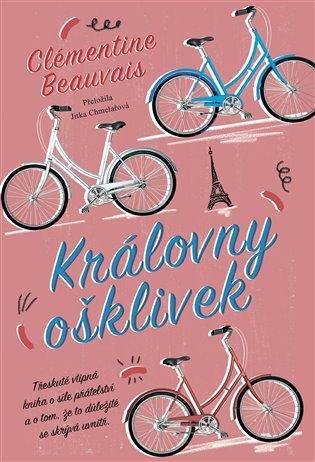 Královny ošklivek - Clémentine Beauvais | Booksquad.ink