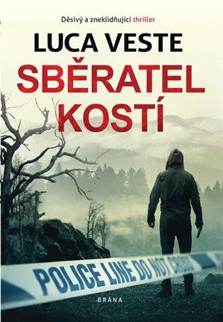 Sběratel kostí - Luca Veste | Booksquad.ink