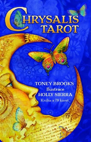Chrysalis Tarot:Kniha a 78 karet - Toney Brooks   Booksquad.ink