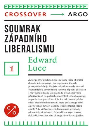 Soumrak západního liberalismu - Edward Luce | Booksquad.ink