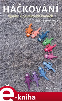 Obálka titulu Háčkování - figurky v pastelových barvách