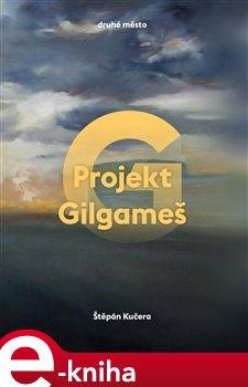 Obálka titulu Projekt Gilgameš