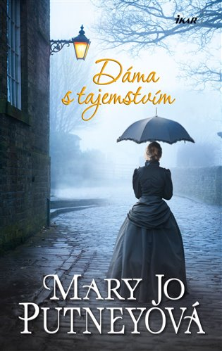 Dáma s tajemstvím - Mary Jo Putneyová | Booksquad.ink