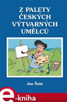 Obálka titulu Z palety českých výtvarných umělců