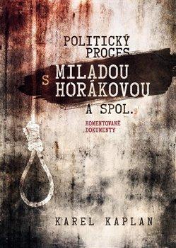 Obálka titulu Politický proces s Miladou Horákovou a spol.