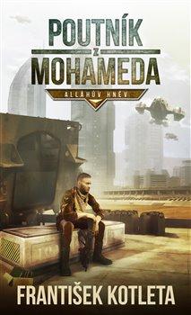 Obálka titulu Poutník z Mohameda: Alláhův hněv