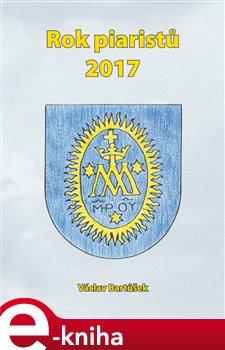 Obálka titulu Rok piaristů 2017