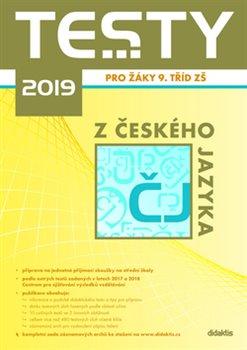 Obálka titulu Testy 2019 z českého jazyka pro žáky 9. tříd ZŠ