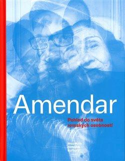 Obálka titulu Amendar. Pohled do světa romských osobností.