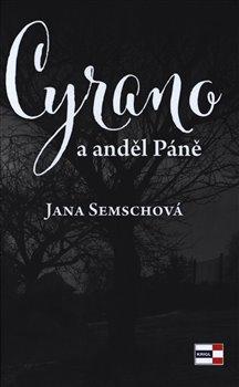 Obálka titulu Cyrano a anděl Páně