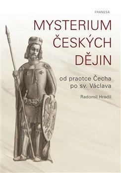 Obálka titulu Mysterium českých dějin