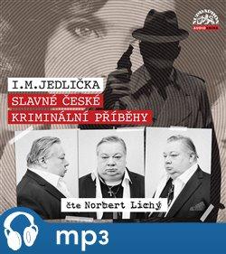 Obálka titulu Slavné české kriminální příběhy