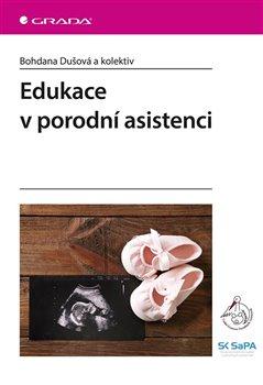 Obálka titulu Edukace v porodní asistenci