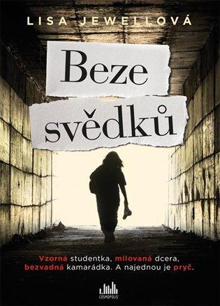 Beze svědků - Lisa Jewellová | Booksquad.ink