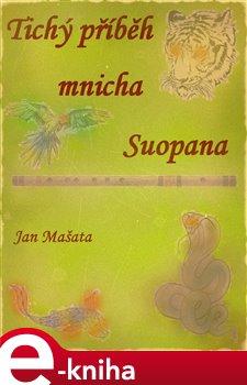 Obálka titulu Tichý příběh mnicha Suopana