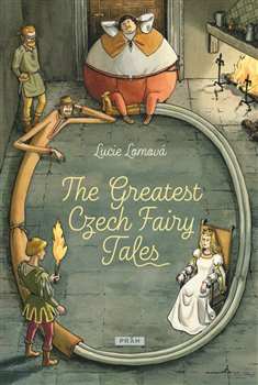 Obálka titulu The Greatest Czech Fairy Tales