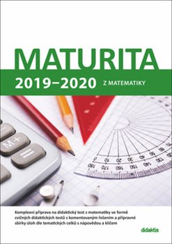 Obálka titulu Maturita 2019 - 2020 z matematiky