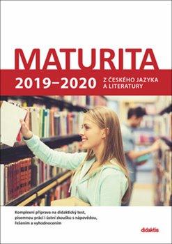 Obálka titulu Maturita 2019 - 2020 z českého jazyka a literatury