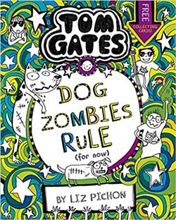 Obálka titulu Tom Gates 11: DogZombies Rule (For now...)